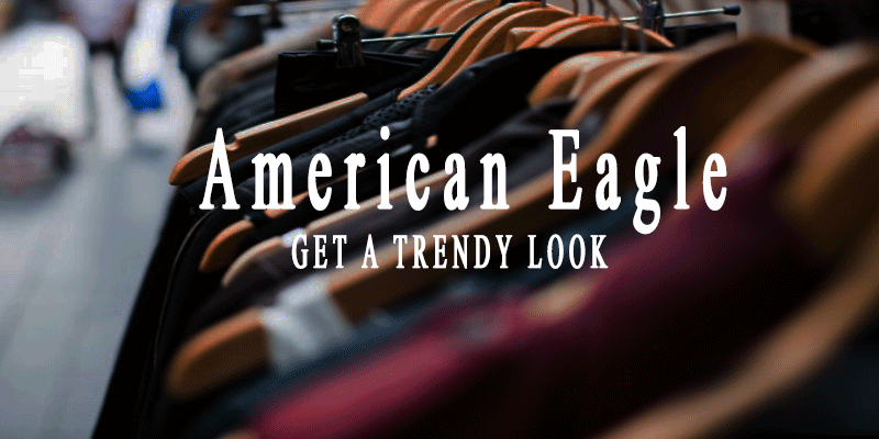 American Eagle Review - Make a New Look with Fabulous Outfits