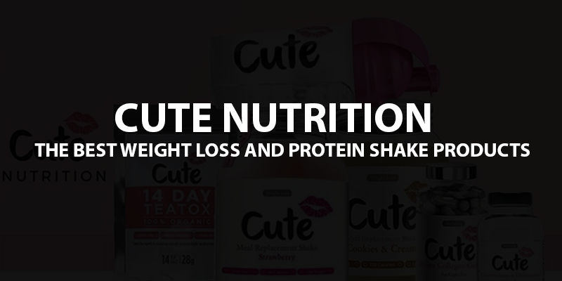Cute Nutrition Review - Best Weight Loss & Protein Shake Products