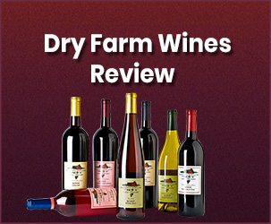Dry Farm Wines Review