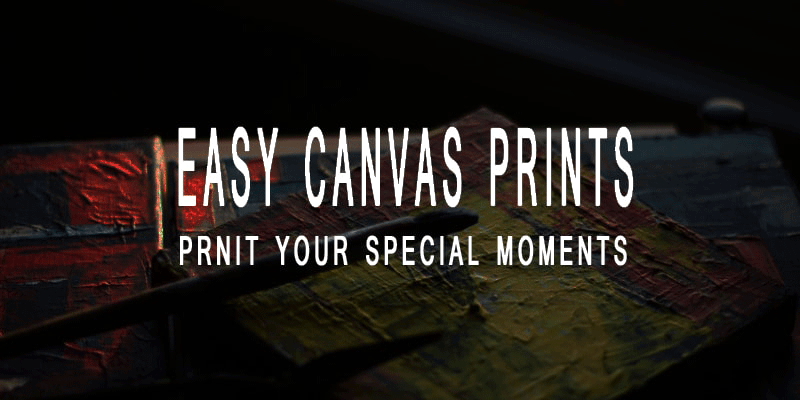 Easy Canvas Prints Review - Make Your Memories More Colour Full