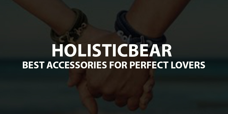 Holistic Bear Review - Give A Best Gift to Your Beautiful Lover