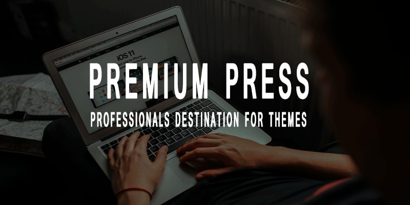 Premium Press Review - Well Designed Themes Collection