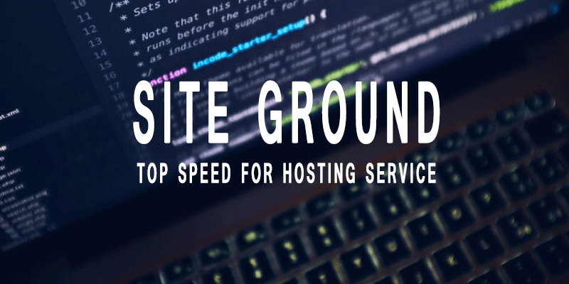 Site Ground Review - Professionals Choice for Hosting Service