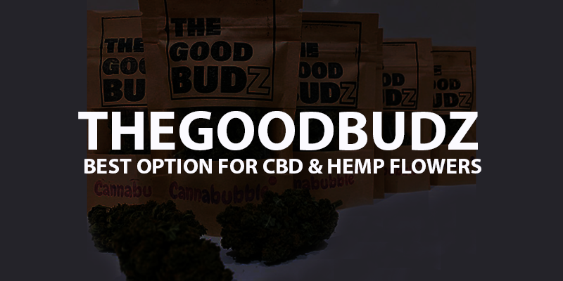 The Good Budz Review - The Most Natural Hemp & CBD Flowers