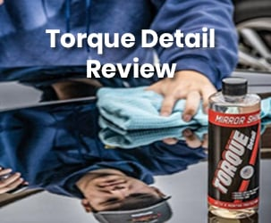 Torque Detail Review - Car Wax Sprays & Detailing Products