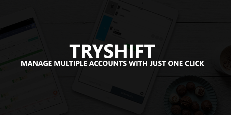 TryShift Review - One Click For Multiple Gmail Accounts