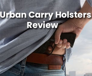 Urban Carry Holster Review - Carry Your Weapons Anywhere