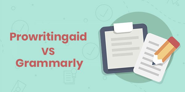 Grammarly Vs ProwritingAid